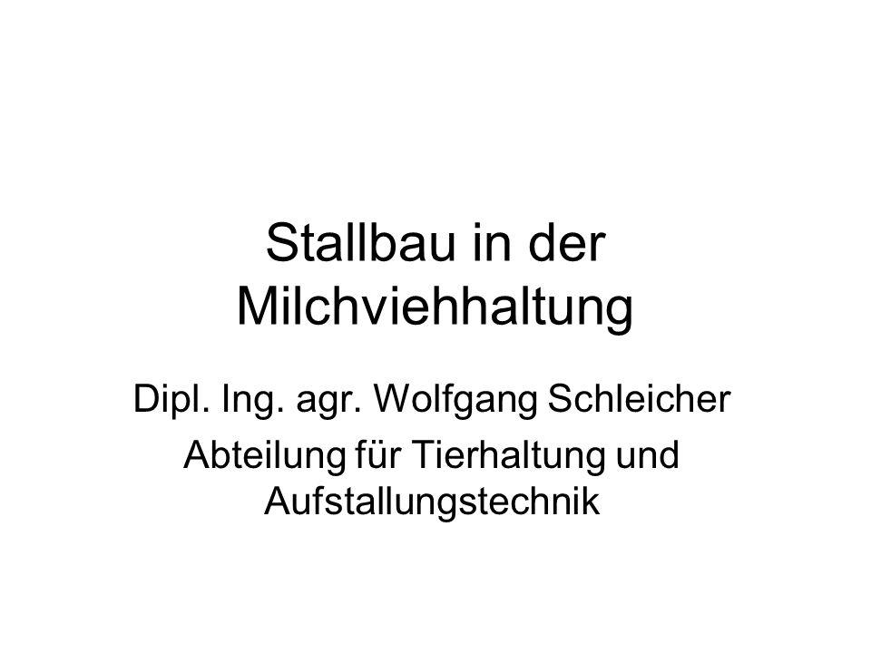 Stallbau in der Milchviehhaltung Dipl. Ing. agr.