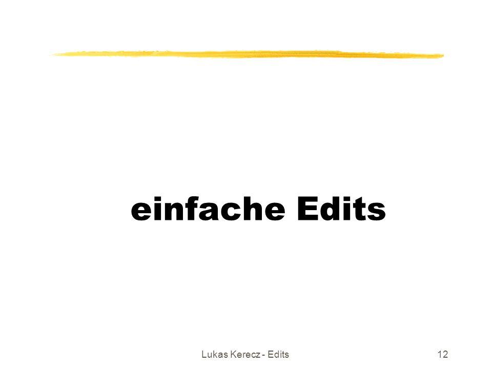 Lukas Kerecz - Edits12 einfache Edits