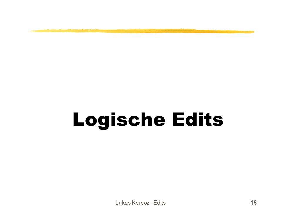 Lukas Kerecz - Edits15 Logische Edits