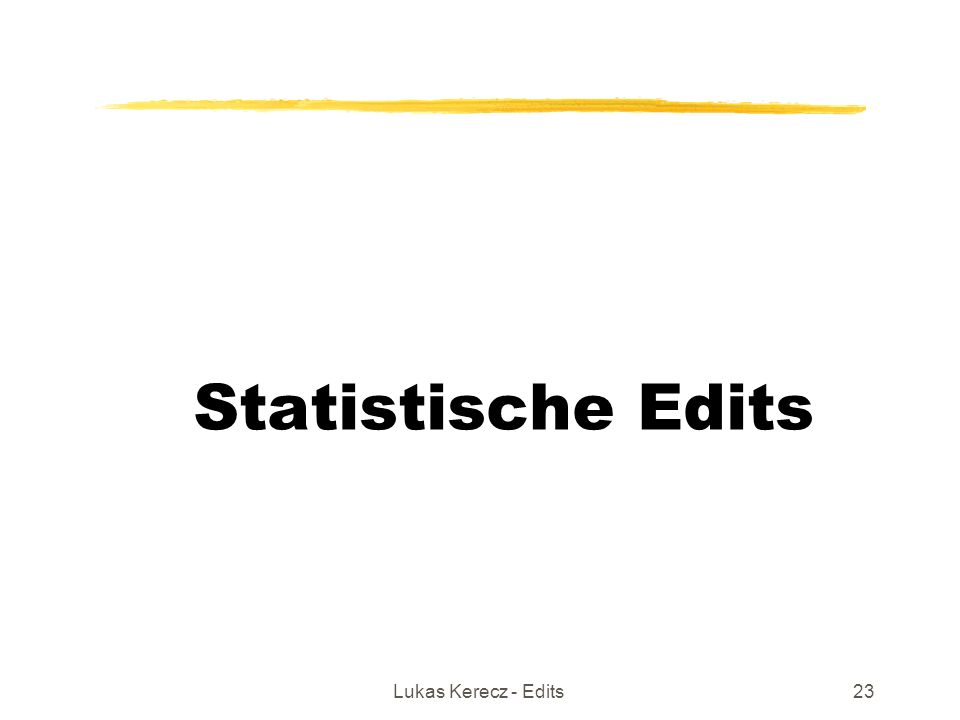 Lukas Kerecz - Edits23 Statistische Edits