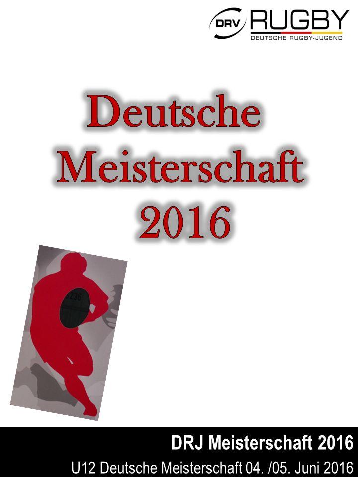 DRJ Meisterschaft 2016 U12 Deutsche Meisterschaft 04. /05. Juni 2016