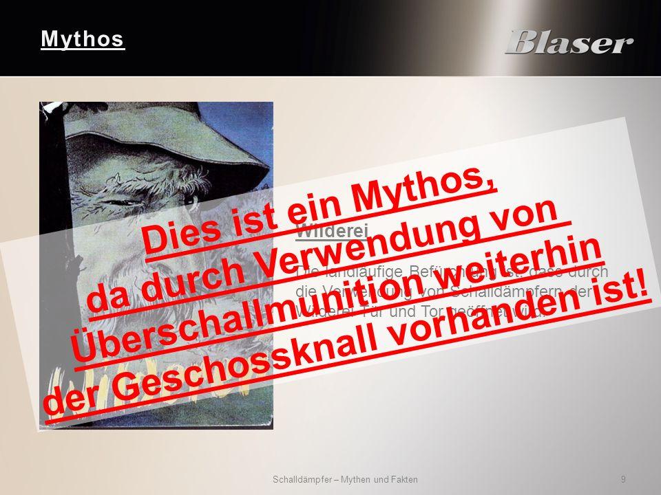 Mythos Schalldämpfer – Mythen und Fakten 9 Wilderei Die landläufige Befürchtung ist, dass durch die Verwendung von Schalldämpfern der Wilderei Tür und Tor geöffnet wird.