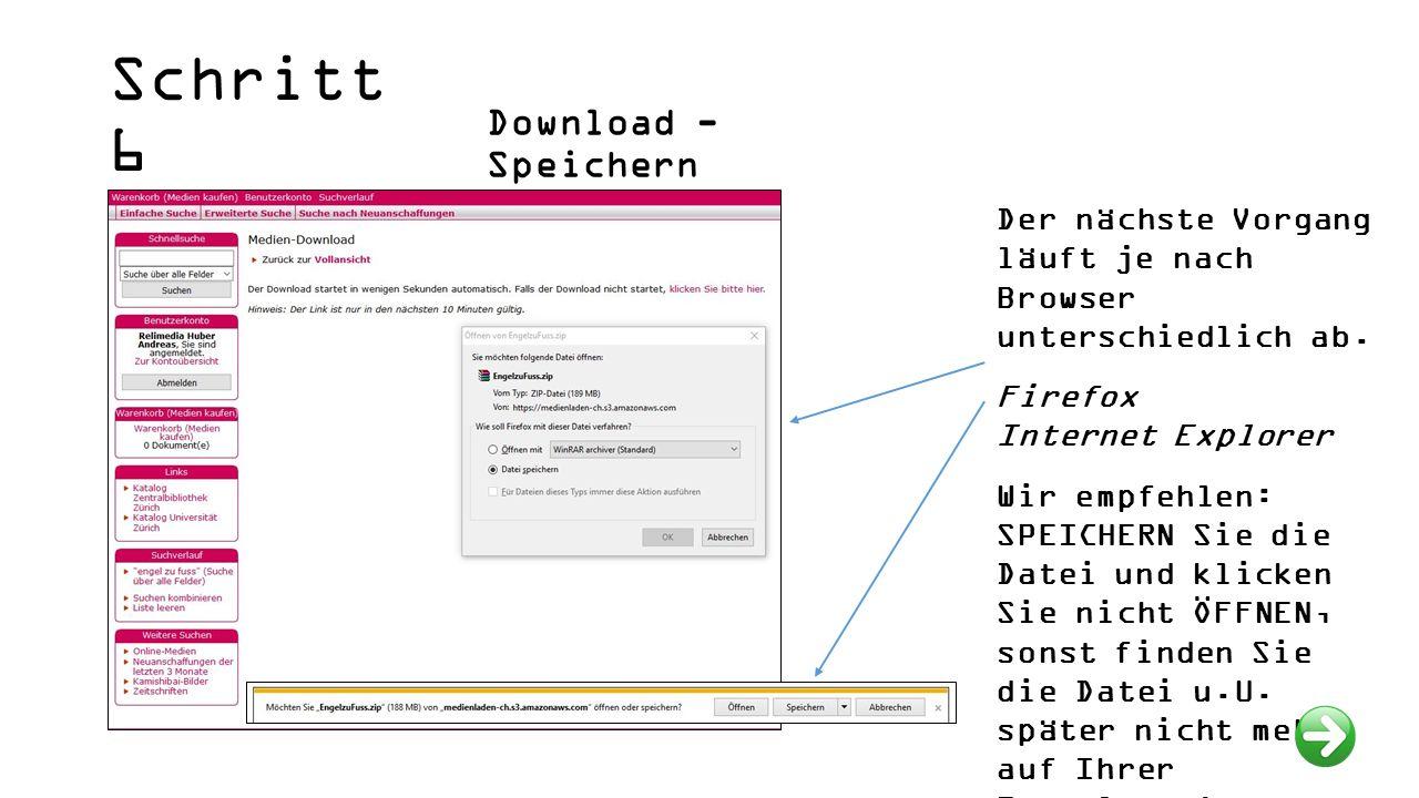 Schritt 6 Download - Speichern Der nächste Vorgang läuft je nach Browser unterschiedlich ab.