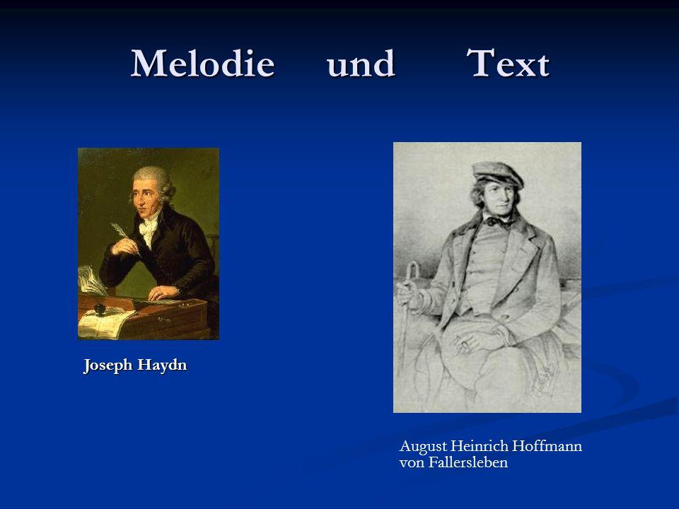 Melodie und Text Joseph Haydn August Heinrich Hoffmann von Fallersleben