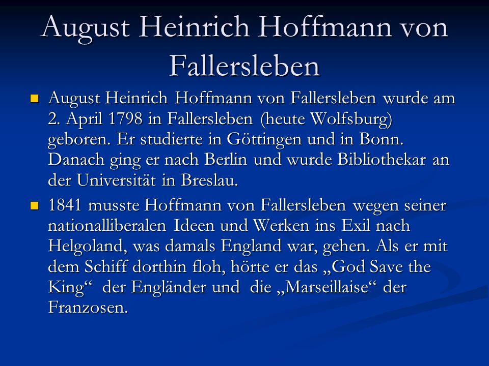August Heinrich Hoffmann von Fallersleben wurde am 2.