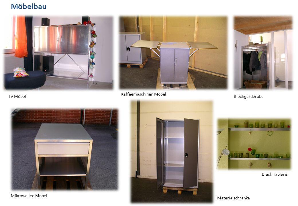 Möbelbau TV Möbel Kaffeemaschinen Möbel Blechgarderobe Mikrowellen Möbel Materialschränke Blech Tablare