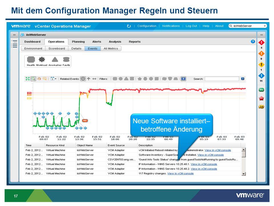 17 Mit dem Configuration Manager Regeln und Steuern Neue Software installiert– betroffene Änderung