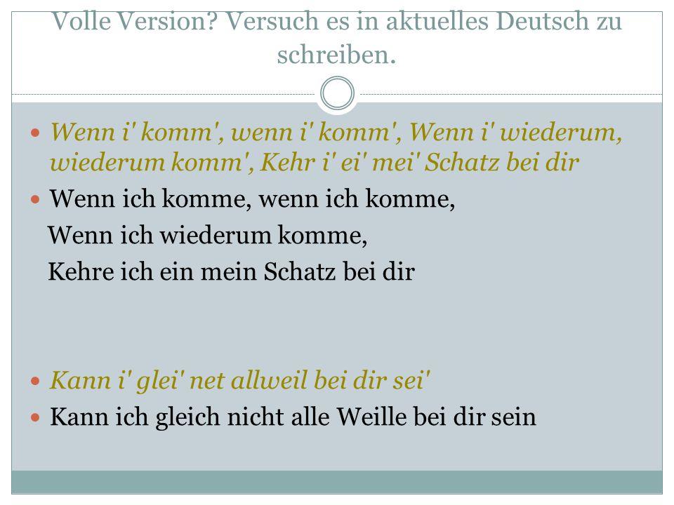 Volle Version. Versuch es in aktuelles Deutsch zu schreiben.