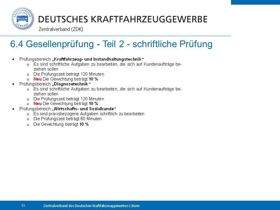 Zentralverband des Deutschen Kraftfahrzeuggewerbes | Bonn Zentralverband (ZDK) 21 6.4 Gesellenprüfung - Teil 2 - schriftliche Prüfung