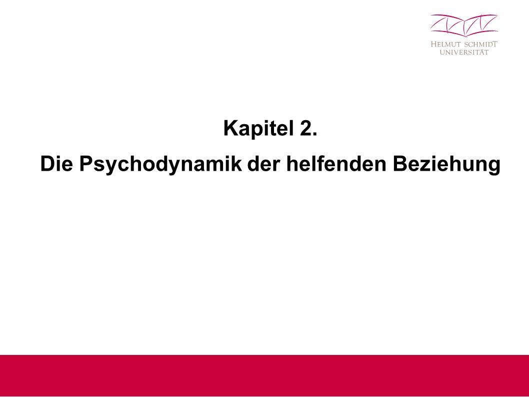 Kapitel 2. Die Psychodynamik der helfenden Beziehung