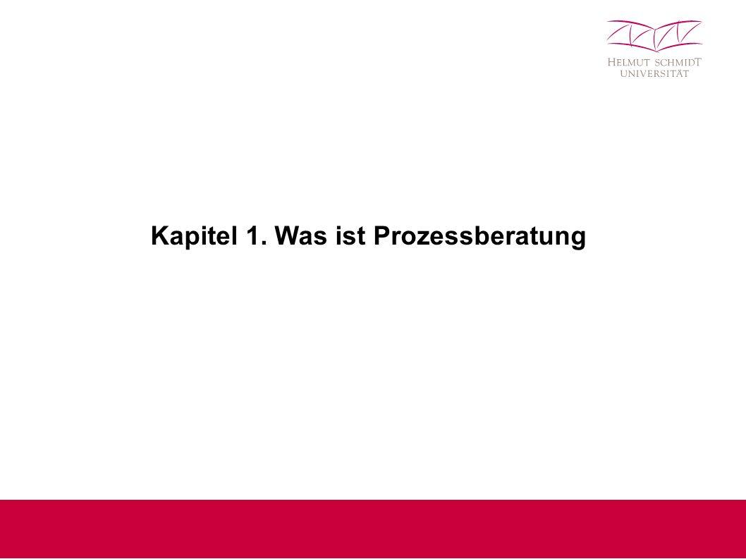 Kapitel 1. Was ist Prozessberatung
