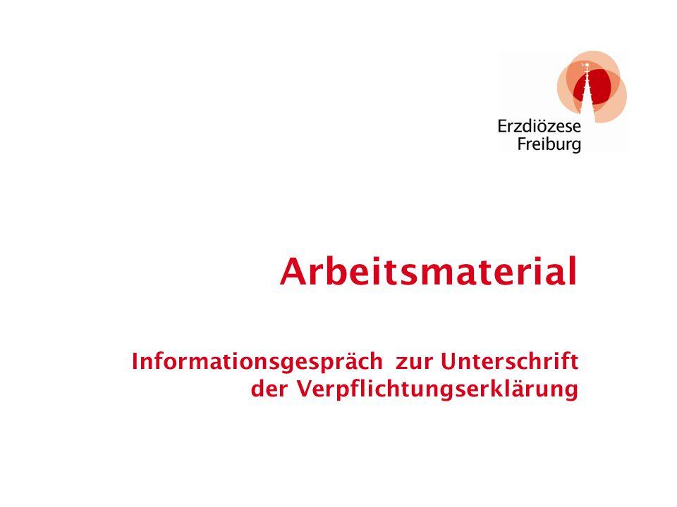 Arbeitsmaterial Informationsgespräch zur Unterschrift der Verpflichtungserklärung Standort