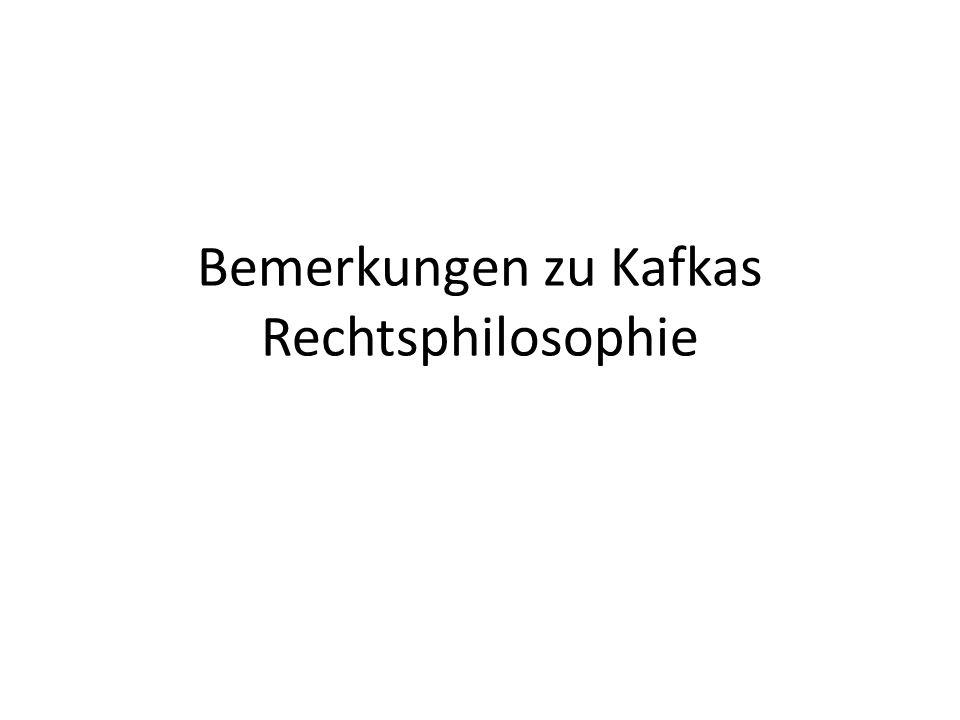 Bemerkungen zu Kafkas Rechtsphilosophie