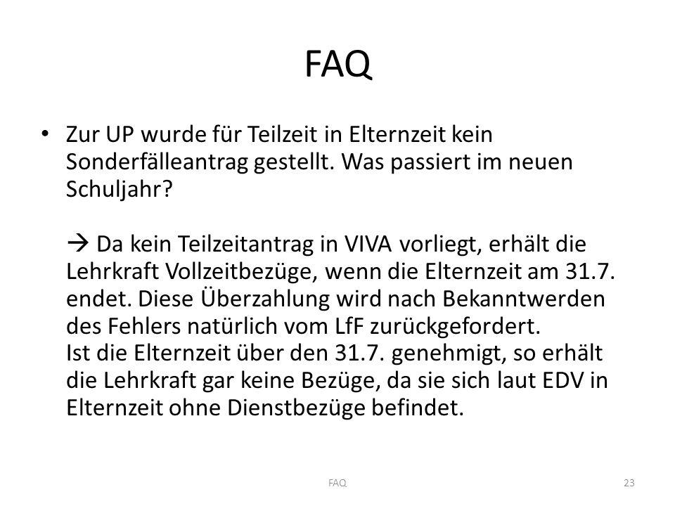 FAQ Zur UP wurde für Teilzeit in Elternzeit kein Sonderfälleantrag gestellt.