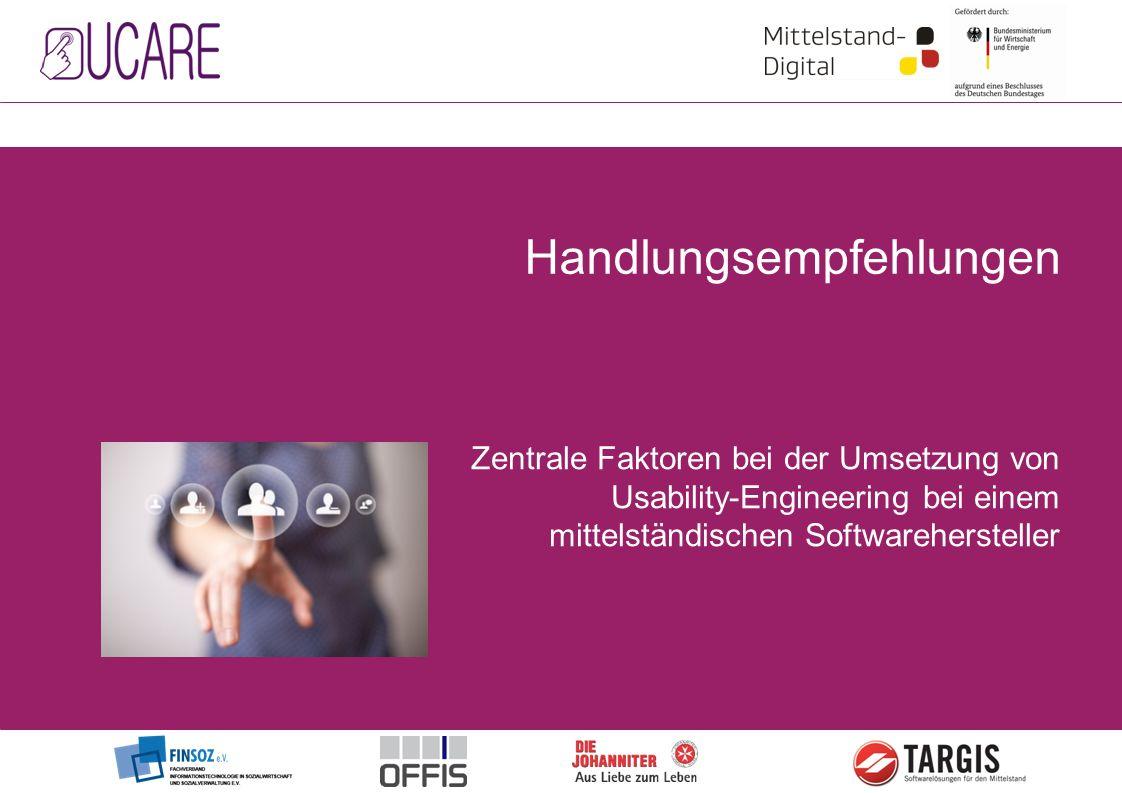 Zentrale Faktoren bei der Umsetzung von Usability-Engineering bei einem mittelständischen Softwarehersteller Handlungsempfehlungen