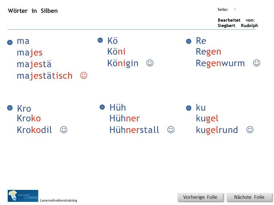 Übungsart: Seite: Bearbeitet von: Siegbert Rudolph Lesemotivationstraining 4 Silbenübung Nächste Folie Vorherige Folie DiePferdewiehernlautimChor.