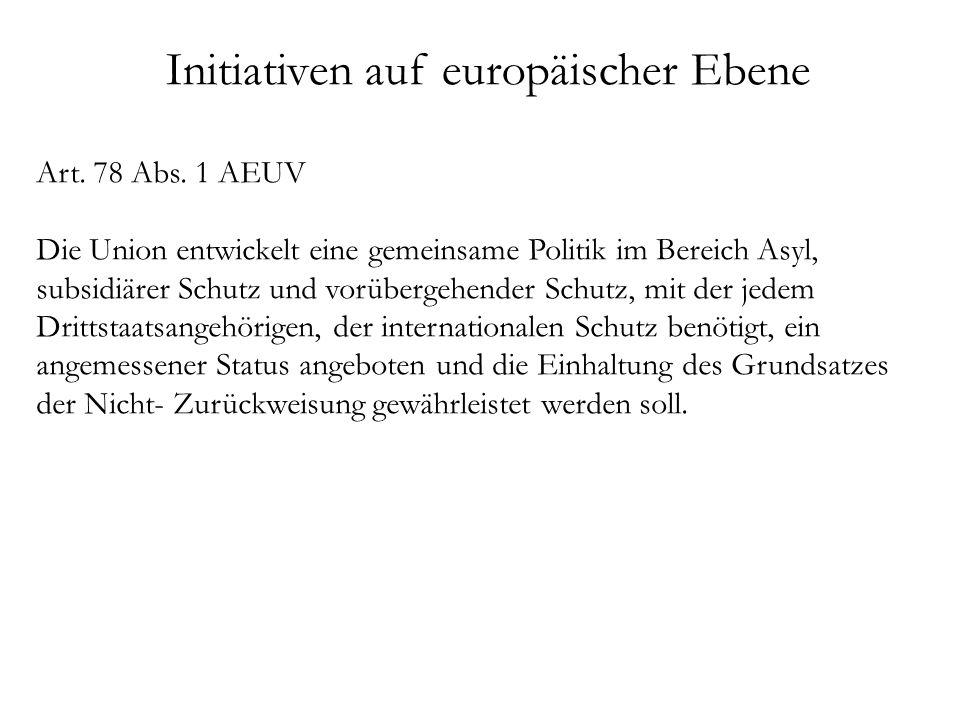 Initiativen auf europäischer Ebene Art. 78 Abs.