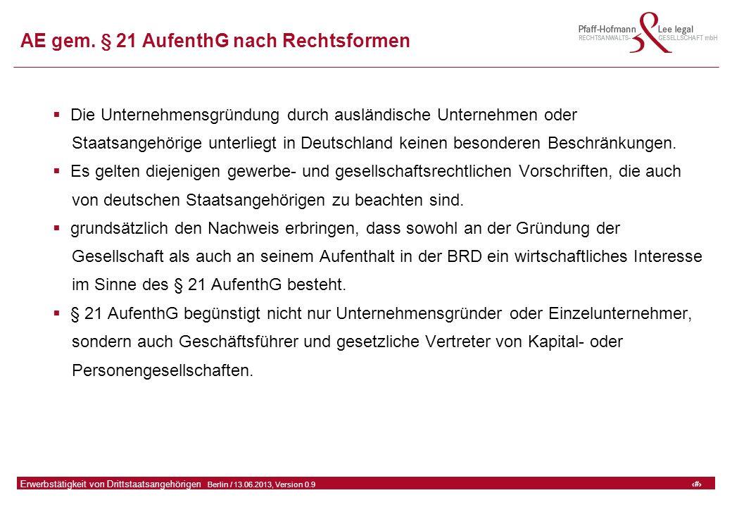 30 GFA Release Kredit I  Frankfurt (Main) / 06.07.2010, Version 0.9 30 Erwerbstätigkeit von Drittstaatsangehörigen  Berlin / 13.06.2013, Version 0.9 AE gem.