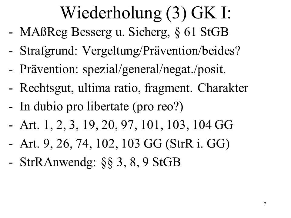 Wiederholung (3) GK I: -MAßReg Besserg u.