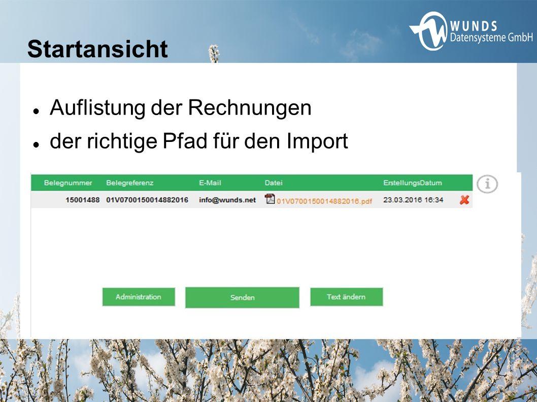 Startansicht Auflistung der Rechnungen der richtige Pfad für den Import