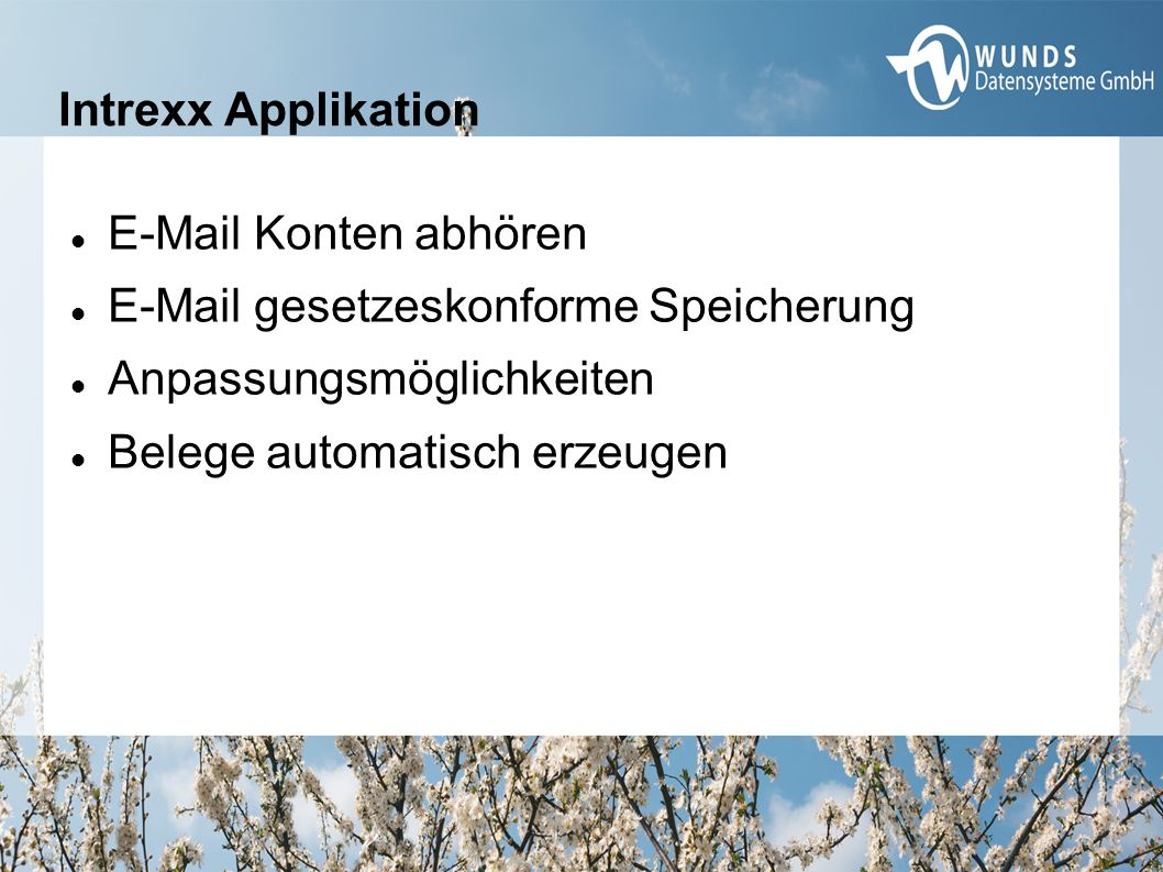 Intrexx Applikation E-Mail Konten abhören E-Mail gesetzeskonforme Speicherung Anpassungsmöglichkeiten Belege automatisch erzeugen