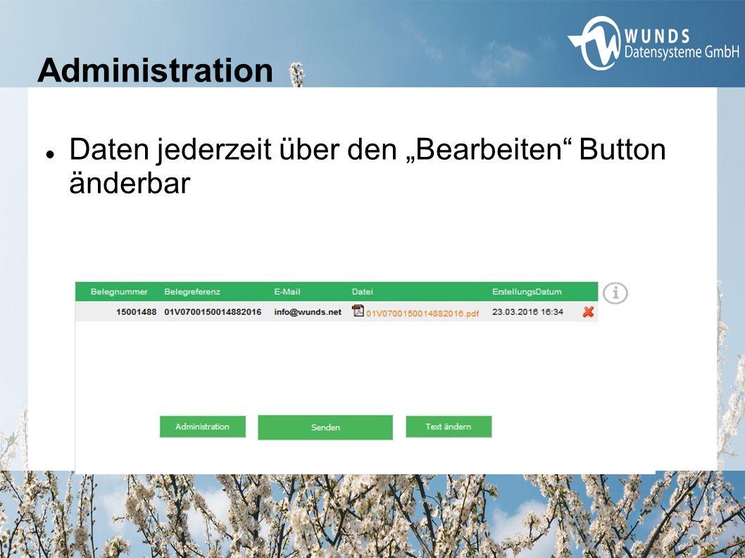 """Administration Daten jederzeit über den """"Bearbeiten"""" Button änderbar"""