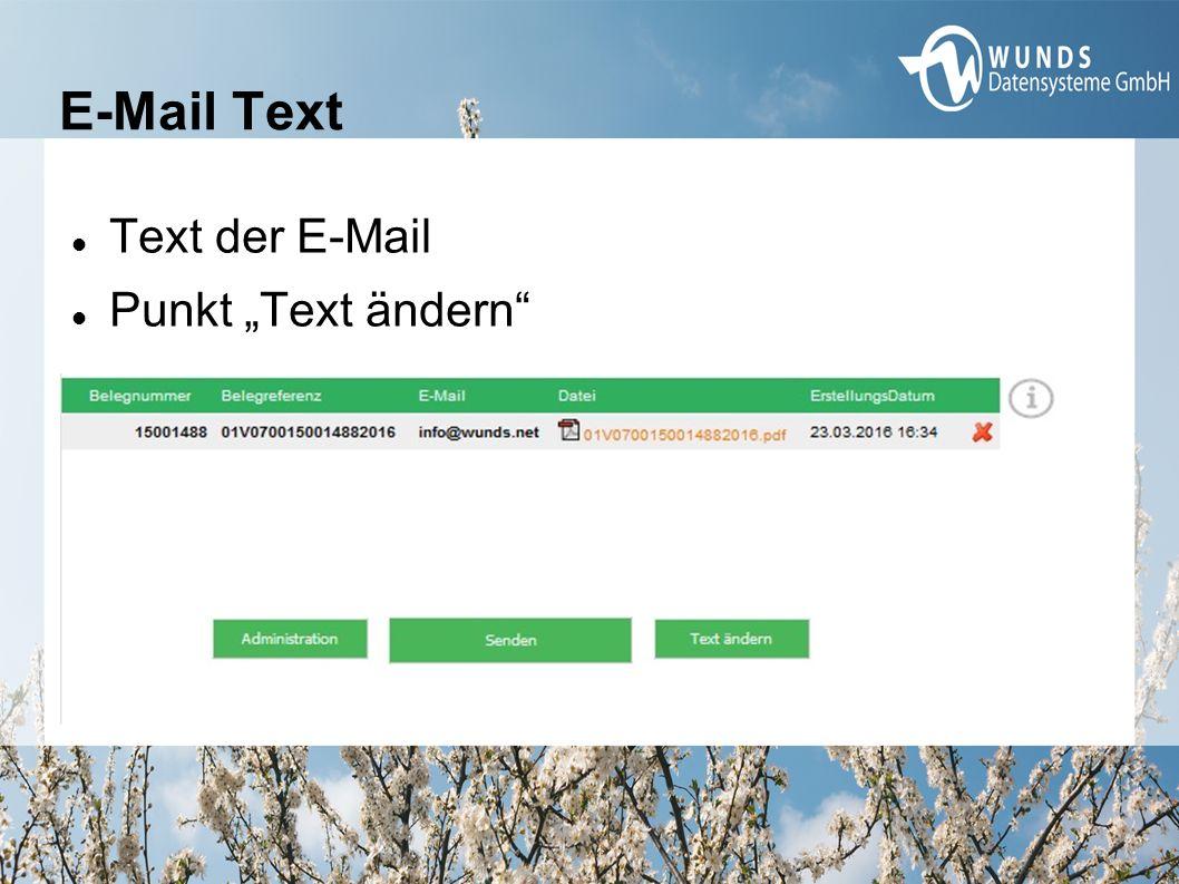 """E-Mail Text Text der E-Mail Punkt """"Text ändern"""""""