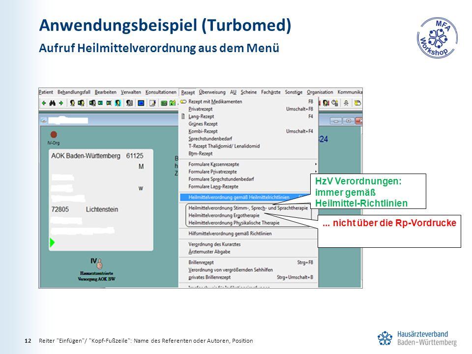 Anwendungsbeispiel (Turbomed) Aufruf Heilmittelverordnung aus dem Menü Reiter