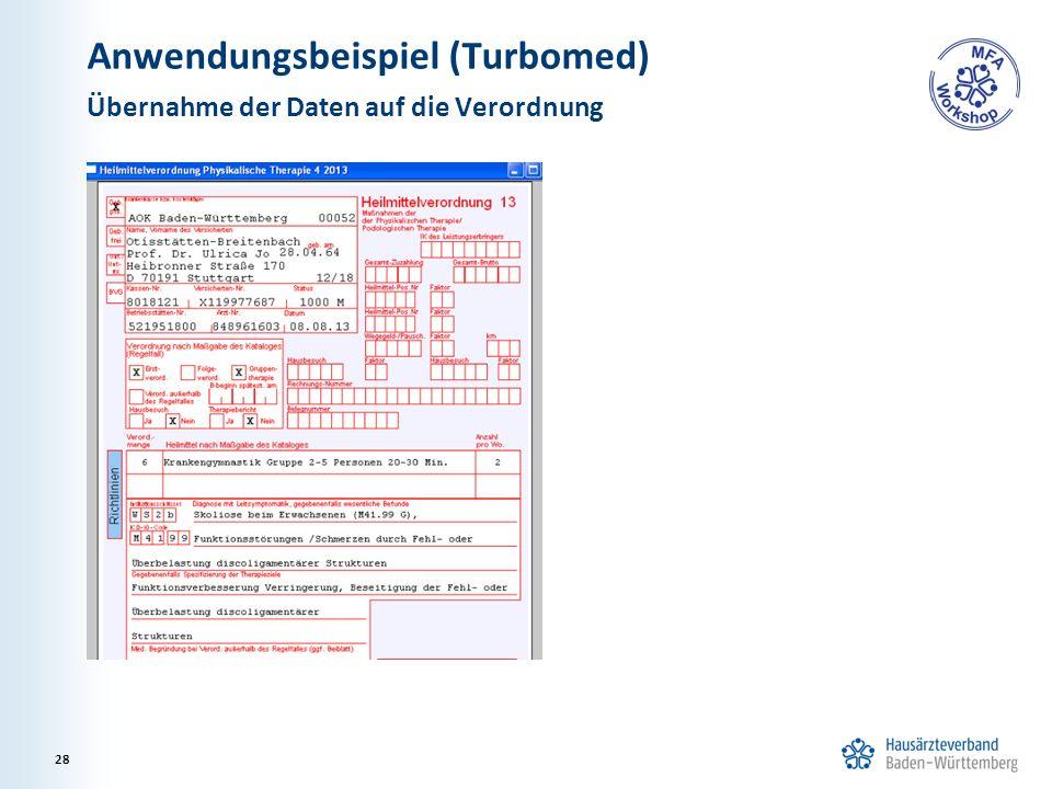 Anwendungsbeispiel (Turbomed) Übernahme der Daten auf die Verordnung 28