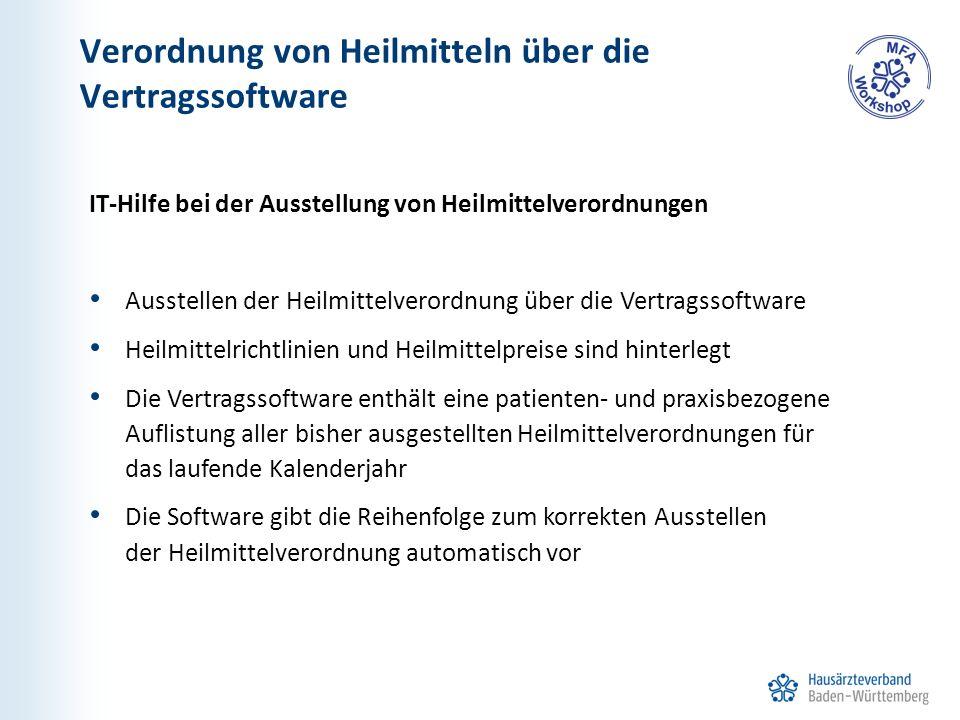 Verordnung von Heilmitteln über die Vertragssoftware IT-Hilfe bei der Ausstellung von Heilmittelverordnungen Ausstellen der Heilmittelverordnung über