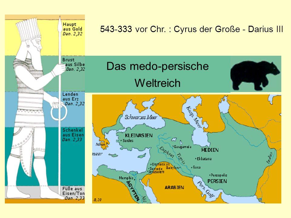 Das medo-persische Weltreich 543-333 vor Chr. : Cyrus der Große - Darius III