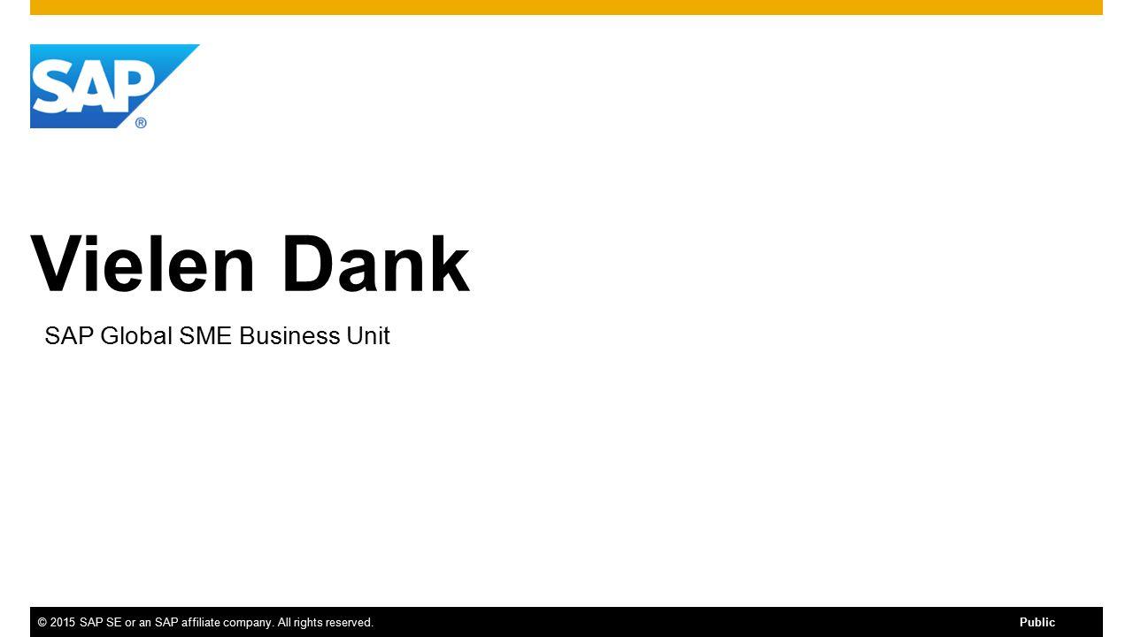 Vielen Dank ©2015 SAP SE or an SAP affiliate company.