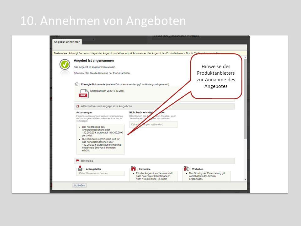 10. Annehmen von Angeboten Hinweise des Produktanbieters zur Annahme des Angebotes