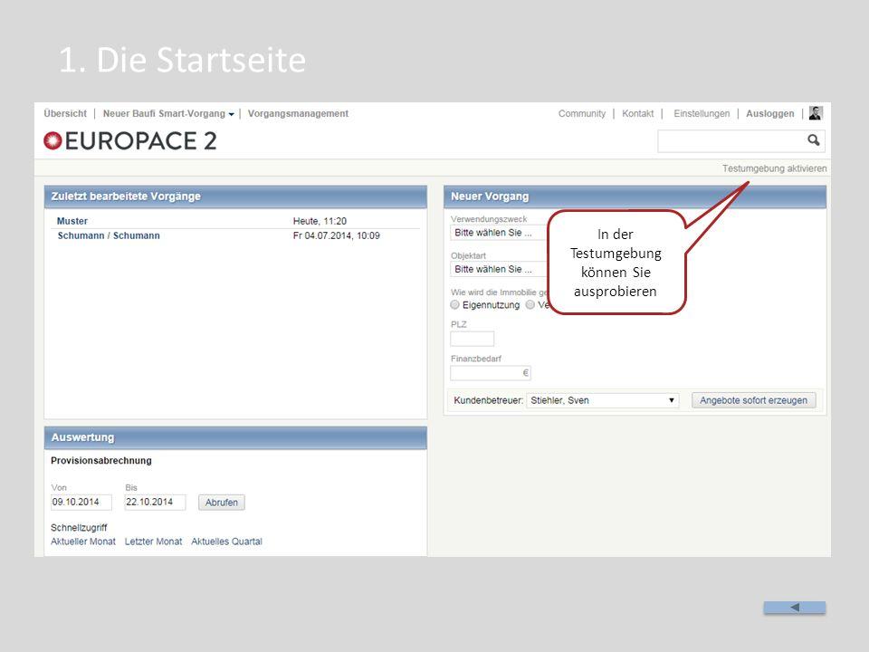 1. Die Startseite In der Testumgebung können Sie ausprobieren