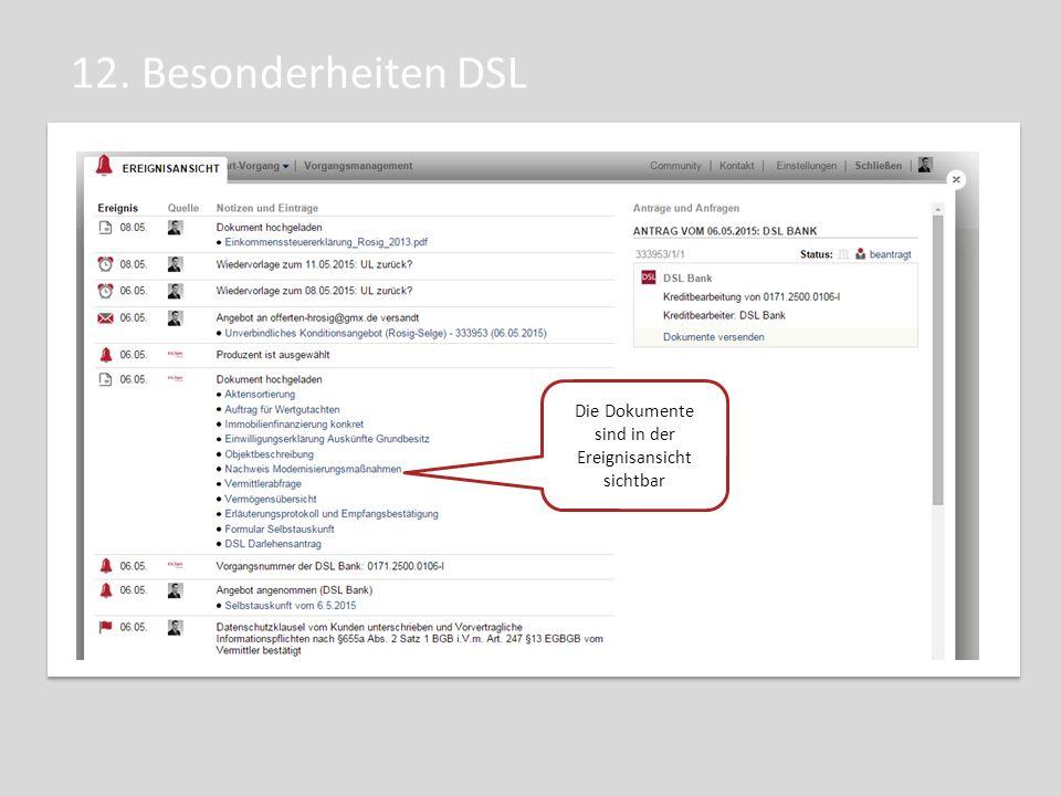 12. Besonderheiten DSL Die Dokumente sind in der Ereignisansicht sichtbar