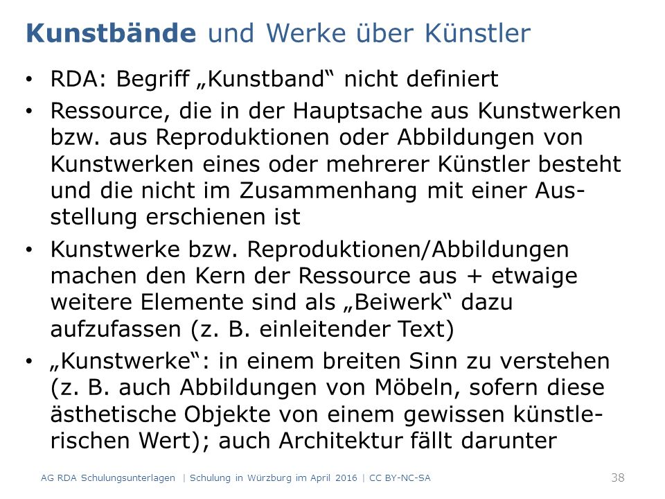 """Kunstbände und Werke über Künstler RDA: Begriff """"Kunstband nicht definiert Ressource, die in der Hauptsache aus Kunstwerken bzw."""