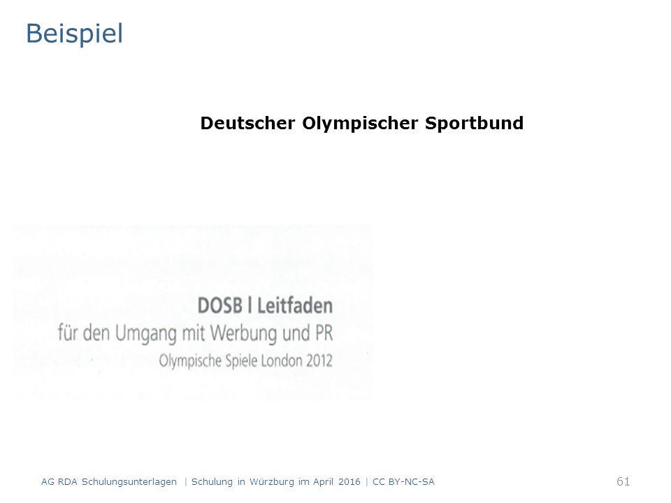 Beispiel AG RDA Schulungsunterlagen | Schulung in Würzburg im April 2016 | CC BY-NC-SA 61 Deutscher Olympischer Sportbund