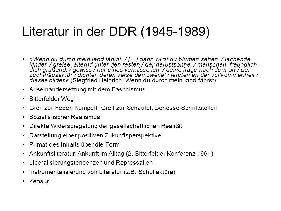 Literatur in der DDR (1945-1989) »Wenn du durch mein land fährst, / […] dann wirst du blumen sehen, / lachende kinder, / greise, alternd unter den res