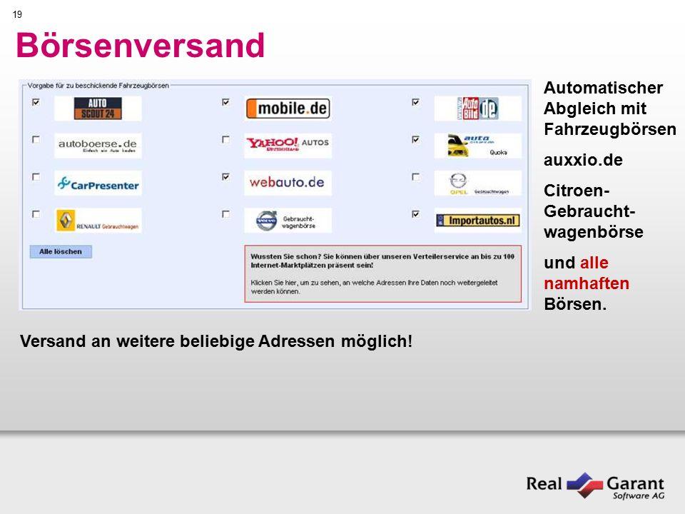 19 Börsenversand Automatischer Abgleich mit Fahrzeugbörsen auxxio.de Citroen- Gebraucht- wagenbörse und alle namhaften Börsen.