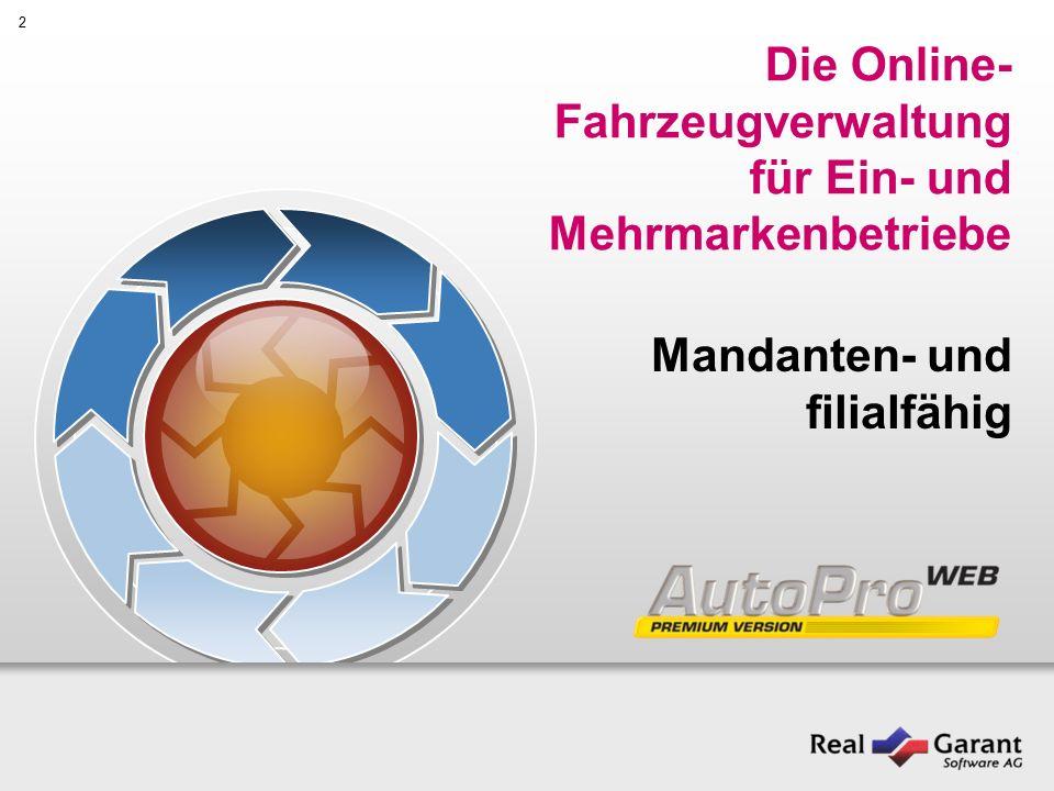 2 Die Online- Fahrzeugverwaltung für Ein- und Mehrmarkenbetriebe Mandanten- und filialfähig
