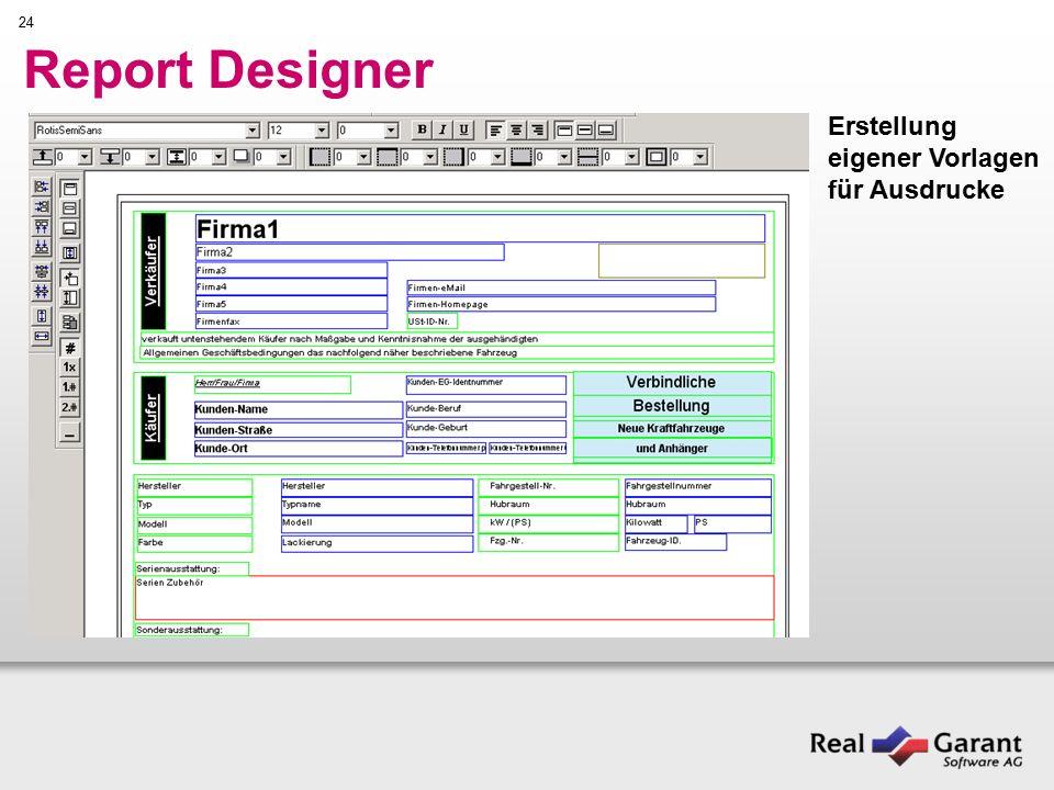 24 Report Designer Erstellung eigener Vorlagen für Ausdrucke