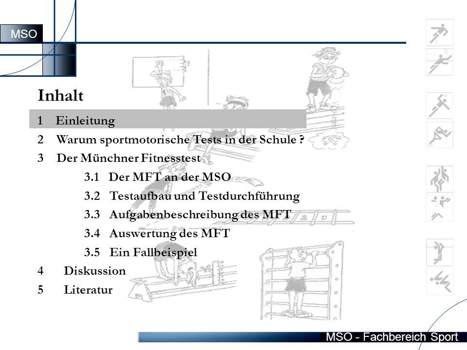 MSO - Fachbereich Sport Inhalt 1 Einleitung 2 Warum sportmotorische Tests in der Schule .