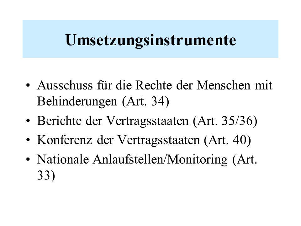 Umsetzungsinstrumente Ausschuss für die Rechte der Menschen mit Behinderungen (Art.