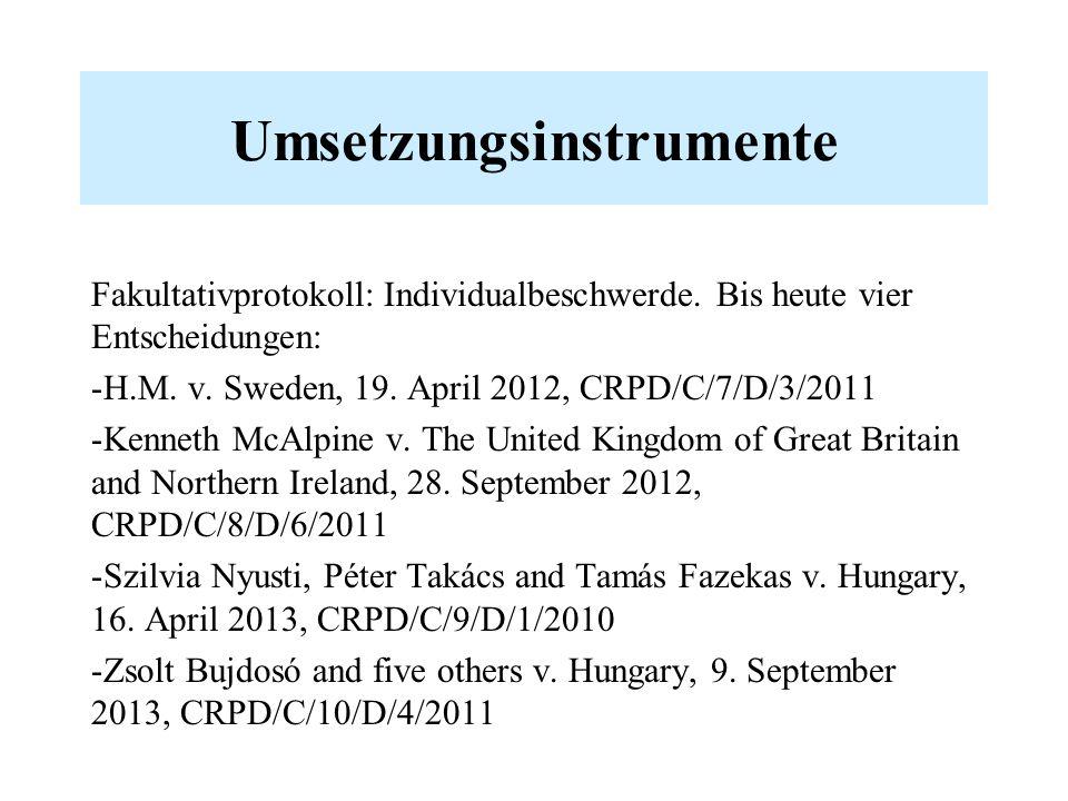 Umsetzungsinstrumente Fakultativprotokoll: Individualbeschwerde.