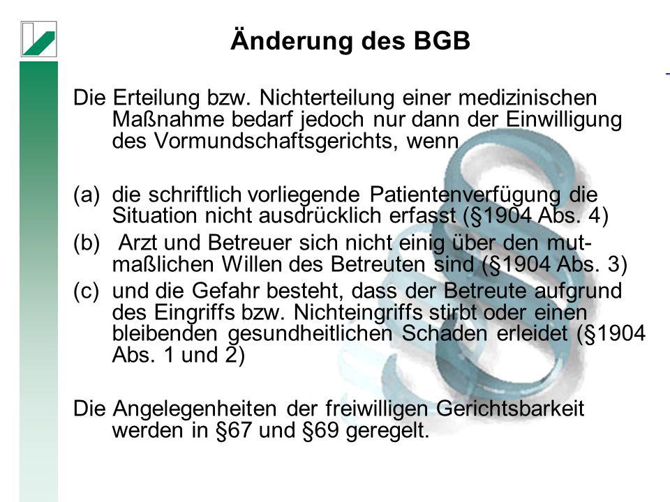 Änderung des BGB Die Erteilung bzw.