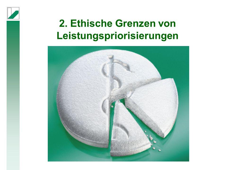 2. Ethische Grenzen von Leistungspriorisierungen