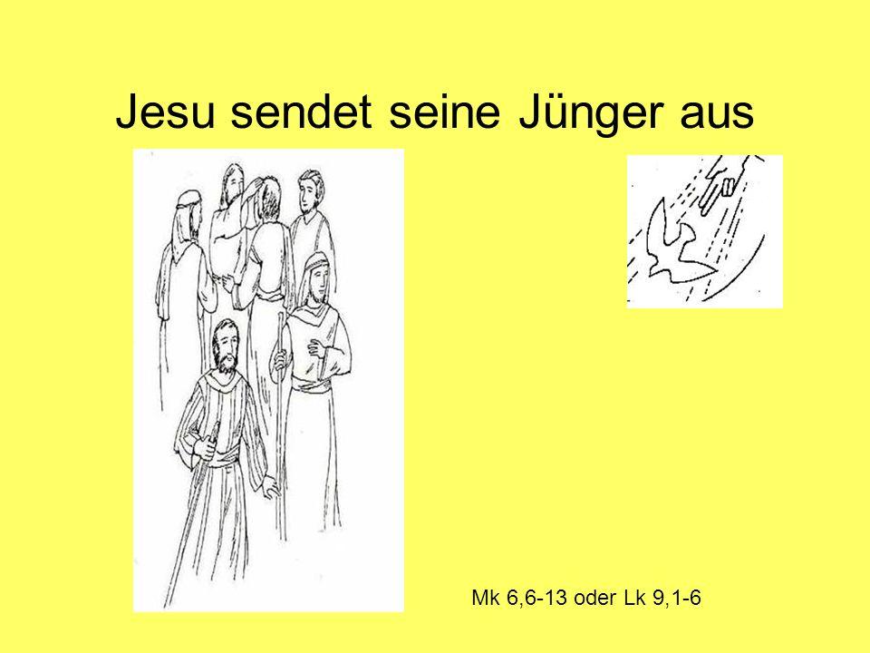 Jesu sendet seine Jünger aus Mk 6,6-13 oder Lk 9,1-6