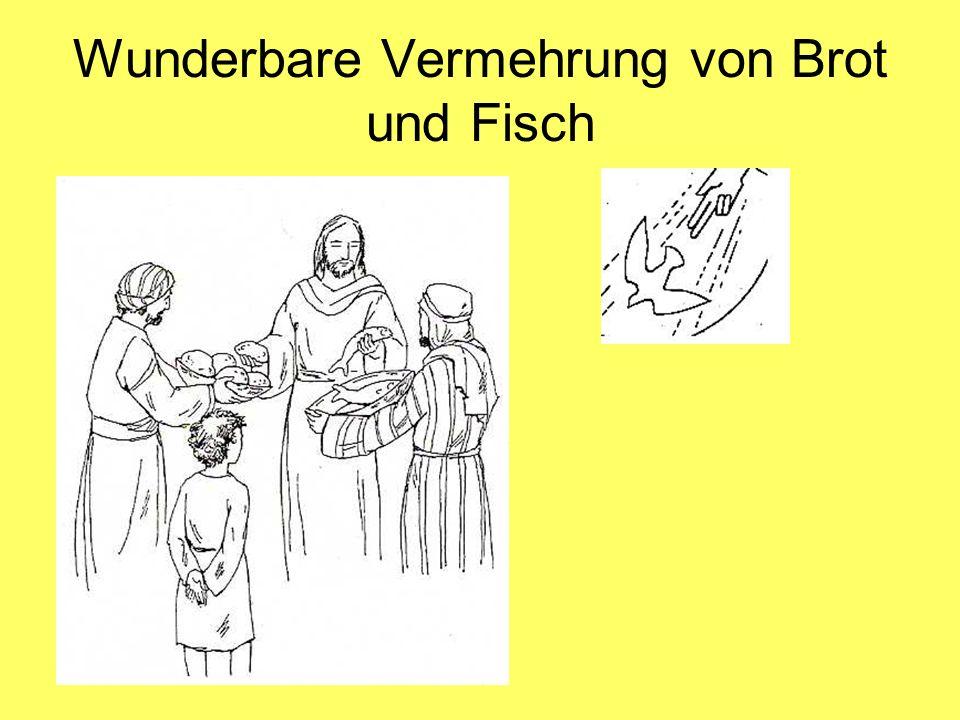 Wunderbare Vermehrung von Brot und Fisch Joh 6,1-13