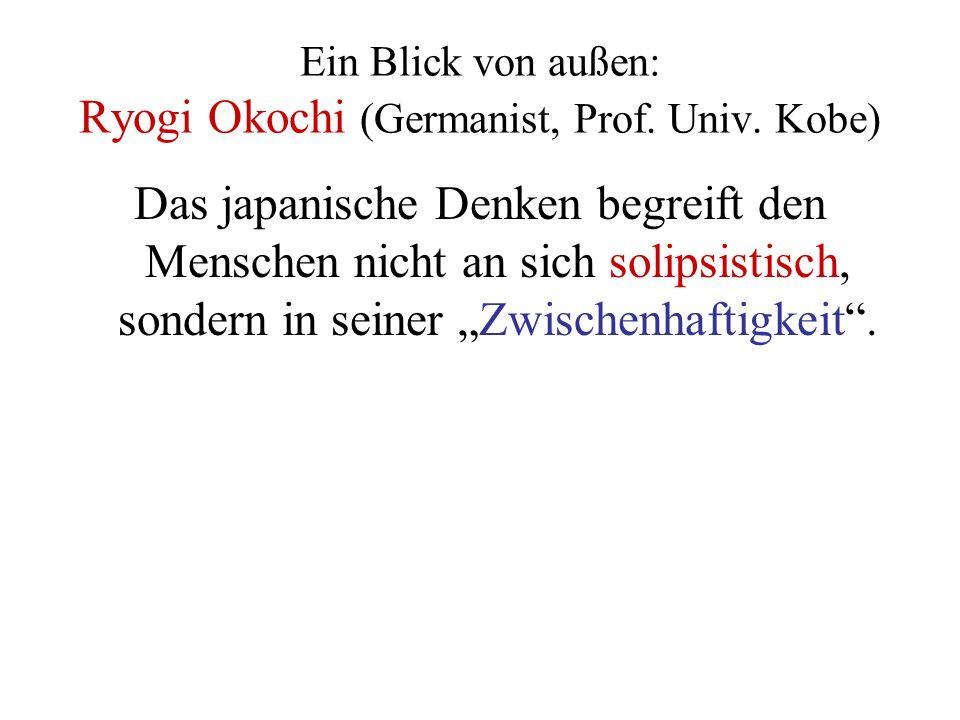 Ein Blick von außen: Ryogi Okochi (Germanist, Prof.