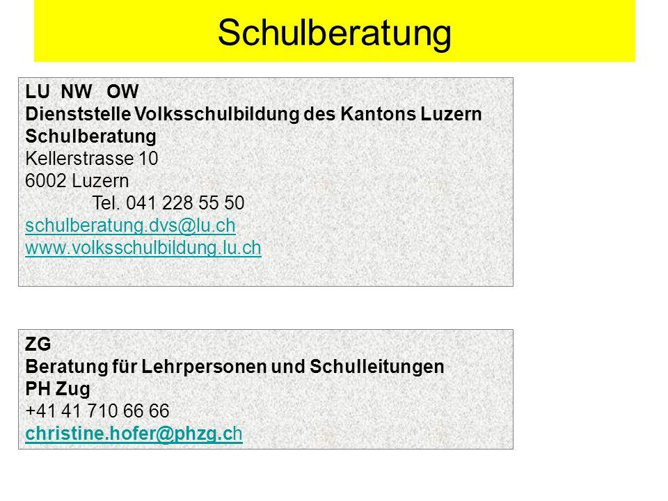 Schulberatung LU NW OW Dienststelle Volksschulbildung des Kantons Luzern Schulberatung Kellerstrasse 10 6002 Luzern Tel. 041 228 55 50 schulberatung.d